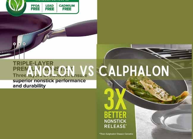 Anolon VS Calphalon