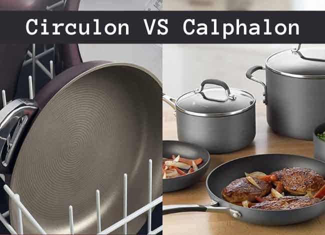 Circulon VS Calphalon