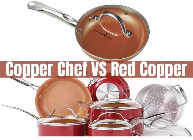 Copper Chef VS Red Copper